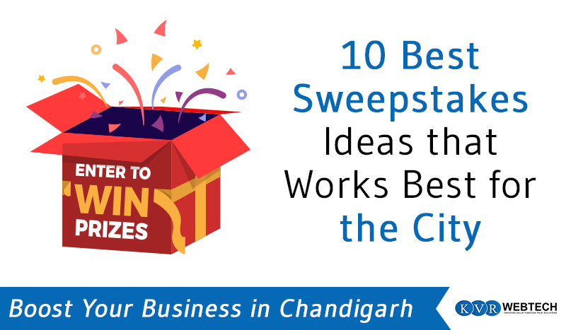 10 Best Sweepstakes Ideas that can really Work for Chandigarh Small Business Owners